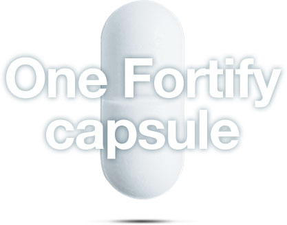 Image of a Fortify Priobiotic capsule and the words One Fortify Capsule