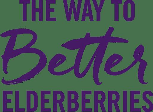 The Way to Better Elderberries text