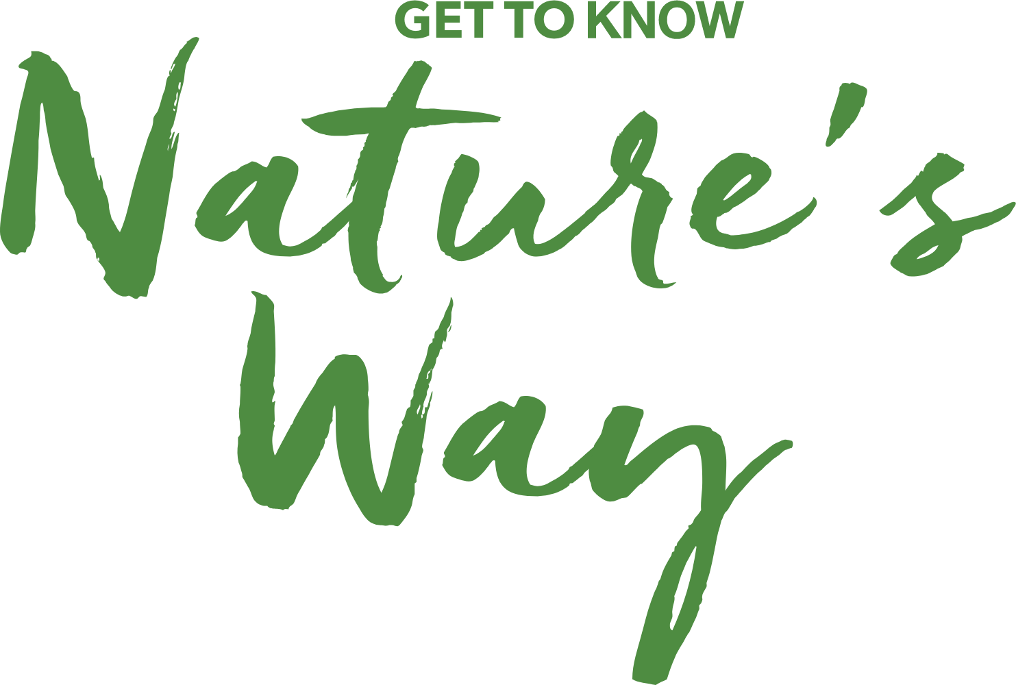 Go To Natures Way